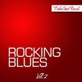 Rocking Blues, Vol. 2 de Various Artists