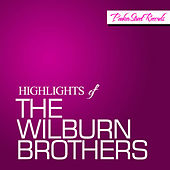 Highlights of The Wilburn Brothers by Wilburn Brothers