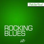 Rocking Blues, Vol. 1 de Various Artists