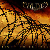Fight To Be Free by Evyltyde