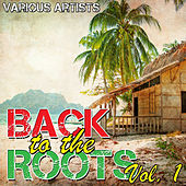 Back to the Roots Vol. 1 by Various Artists