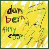 Fifty Eggs by Dan Bern