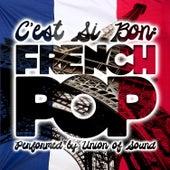 C'est Si Bon: French Pop by Union Of Sound
