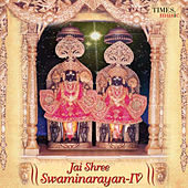 Jai Shree Swaminarayan - IV by Various Artists