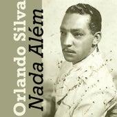 Nada Além de Orlando Silva