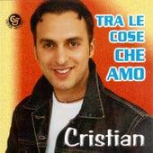 Tra le cose che amo de Cristian Castro
