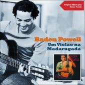 Um Violao na Madarugada (Original Album Plus Bonus Tracks 1961) de Baden Powell