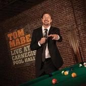 Live at Carnegie Pool Hall de Tom Mabe