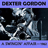 A Swingin' Affair von Dexter Gordon