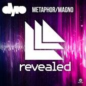 Metaphor/ Magno von Dyro