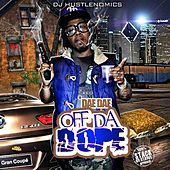 Off the Dope by Dae Dae