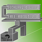 All About 2.0 by Schwarz