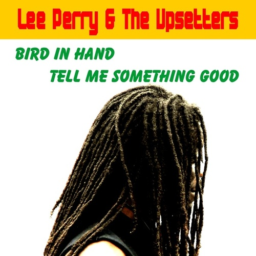 Bird in Hand by Lee Perry and The Upsetters