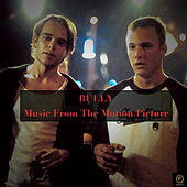 Bully (Music from the Motion Picture) von Various Artists