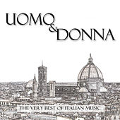 The Very Best Of Italian Music: Uomo & Donna von Various Artists
