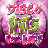 30 Disco Hits for Kids by Various Artists