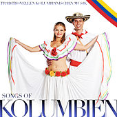 Songs of Kolumbien. Traditionnelle Kolumbianischen Musik de Various Artists