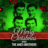 Merry Christmas with the Ames Brothers de The Ames Brothers