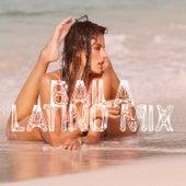 Baila Latino Mix de Various Artists