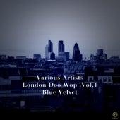 London Doo Wop, Vol. 1: Blue Velvet de Various Artists