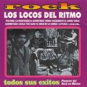 Rock - Lo Mejor De Los Locos Del Ritmo - Pioneros Del Rock En México by Los Locos Del Ritmo