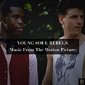 Young Soul Rebels (Music from the Motion Picture) by Various Artists
