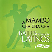 Bailes de Salón Latinos: Mambo & Cha Cha Cha by Various Artists