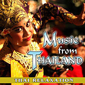 Music from Thailand. Thai Relaxation de Relax Around the World Studio
