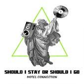 Should I Stay or Should I Go de Motel Connection
