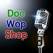 Doo Wop Shop, Vol. 2 de Various Artists
