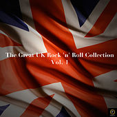 The Great Uk Rock 'N' Roll Collection, Vol. 1 de Various Artists