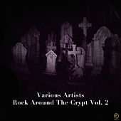 Rock Around the Crypt Vol. 2 by Various Artists