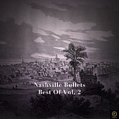 Nashville Bullets, Best of Vol. 2 by Various Artists