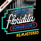 Serie Cuba Libre: El Floridita Songbook 1 (Remastered) by Various Artists