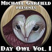 Day Owl, Vol. 1 by Michael Garfield