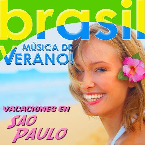 Vacaciones en Sao Paulo. Brasil, Música de Verano by Various Artists