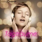 Napster Pres. Tagträume - Für Deine tägliche Dosis Gute Laune von Various Artists