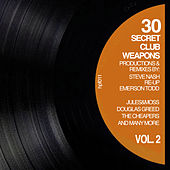 30 Secret Club Weapons, Vol. 2 von Various Artists