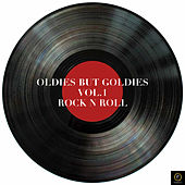 Oldies But Goldies, Vol. 1: Rock & Roll by Various Artists