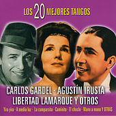 Los 20 Mejores Tangos by Various Artists