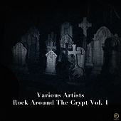 Rock Around the Crypt Vol. 1 by Various Artists