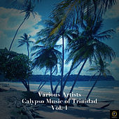 Calypso Music of Trinidad Vol. 1 by Various Artists