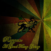 Reggae: A Good Thing Going by Various Artists