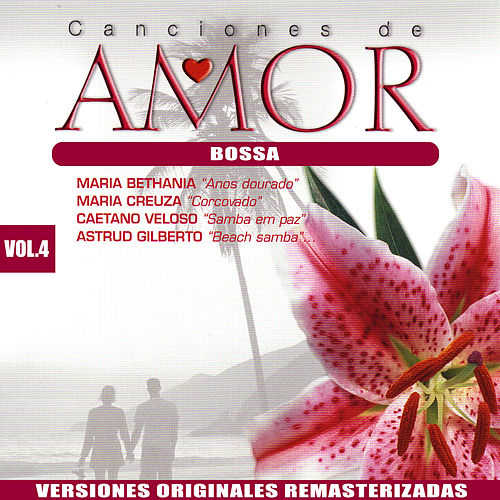 Canciones de Amor Vol.4: Bossa by Various Artists