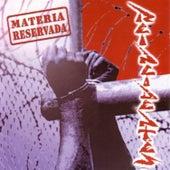 Materia Reservada by Reincidentes