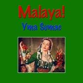 Malaya! von Yma Sumac