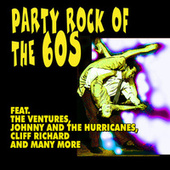 Party Rock of the 60s by Various Artists