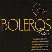 Boleros: Tríos by Various Artists