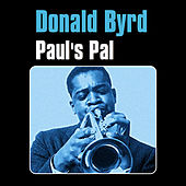 Paul's Pal by Donald Byrd