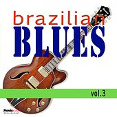 Brazilian Blues, Vol.3 de Various Artists